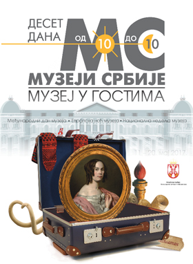 Museums of Serbia, Ten days from 10 to 10